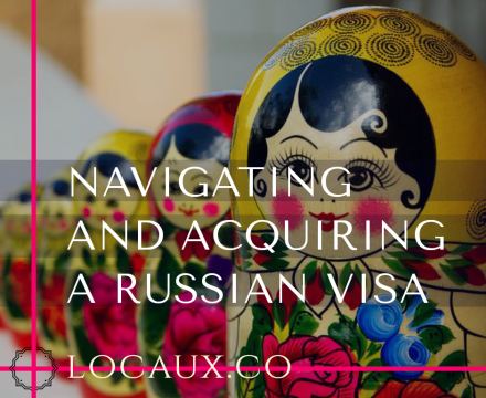 Navigating The Russian Visa Process | One Woman's Story [Interview]
