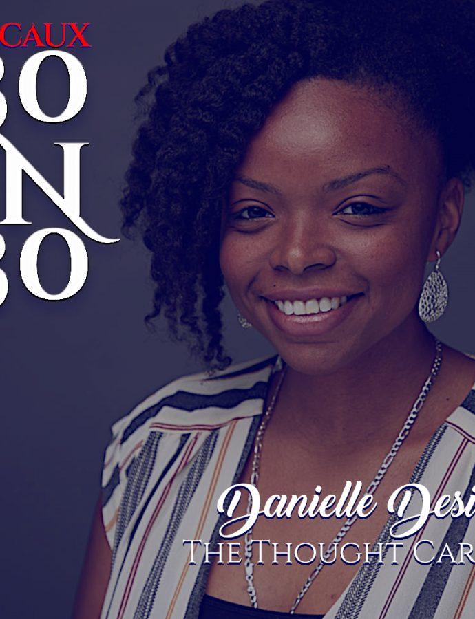 30IN30 | Danielle Desir