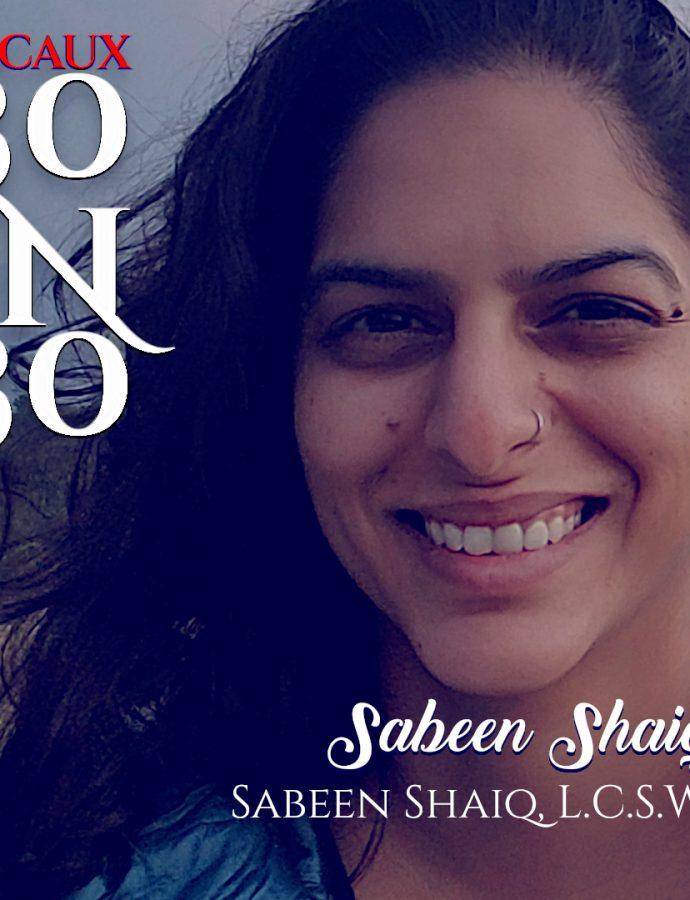 30IN30 | Sabeen Shaiq