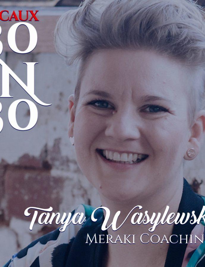 30IN30 | Tanya Wasylewski